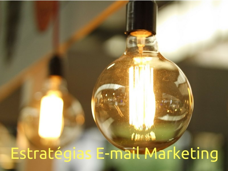 Estratégias Email Marketing